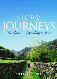 Slow Journeys by Gillian Souter